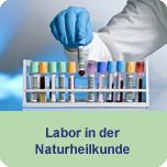Labor in der Naturheilkunde