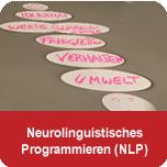 Neurolinguistisches Programmieren (NLP) - Basic