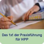 Das 1x1 der Praxisführung für HPP