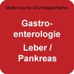 Medizinische Grundlagenfächer: WE-Gastro-LePa