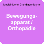 Medizinische Grundlagenfächer: WE-BewApp-Ortho