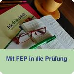 Mit PEP in die Prüfung