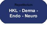Repetitorium: HKL - Derma - Endo - Neuro