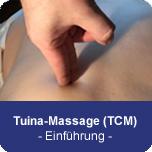 Tuina-Massage (TCM) - Einführung